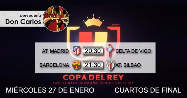 Copa de rey miercoles 27